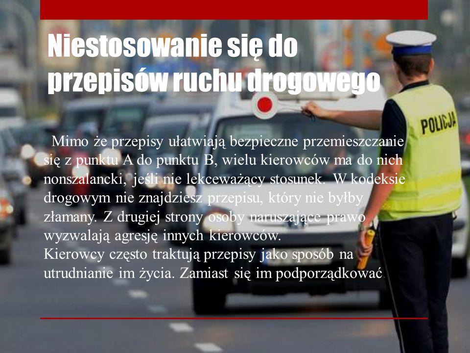 Niestosowanie się do przepisów ruchu drogowego