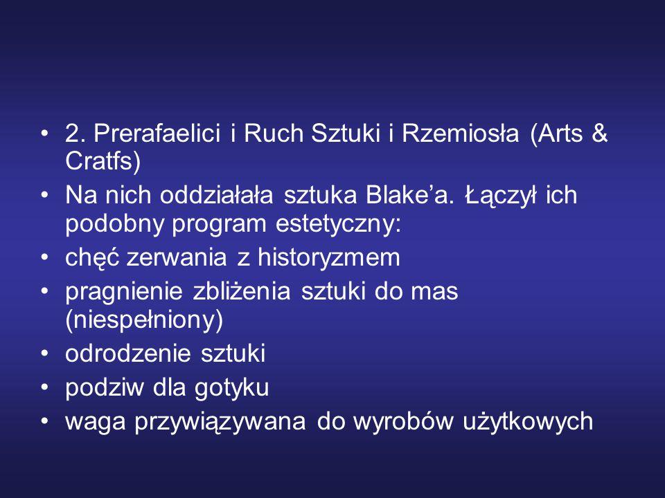 2. Prerafaelici i Ruch Sztuki i Rzemiosła (Arts & Cratfs)