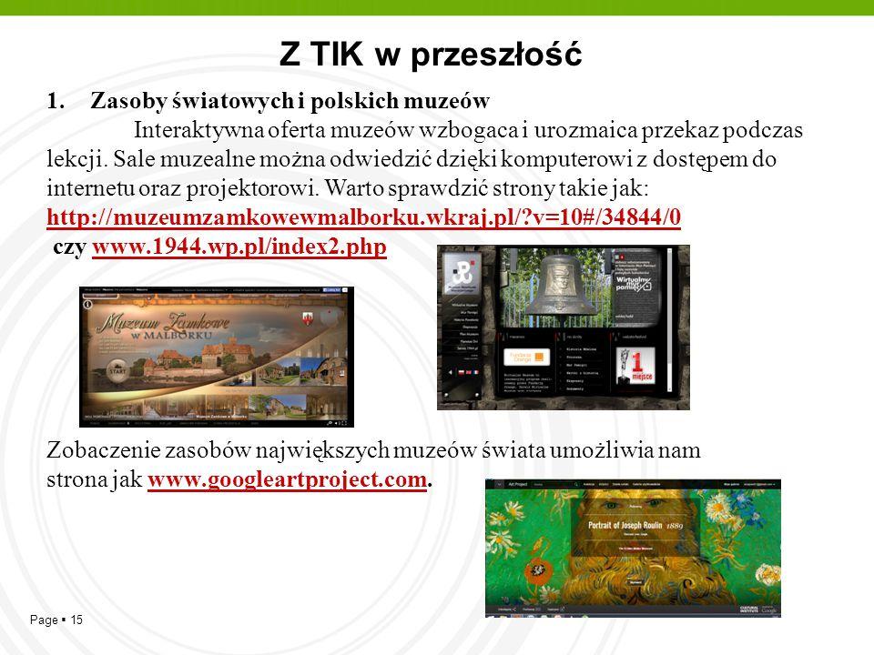 Z TIK w przeszłość Zasoby światowych i polskich muzeów