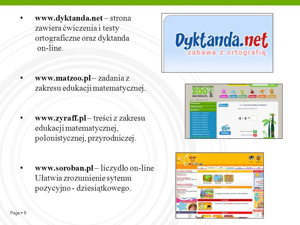 www.dyktanda.net – strona zawiera ćwiczenia i testy ortograficzne oraz dyktanda