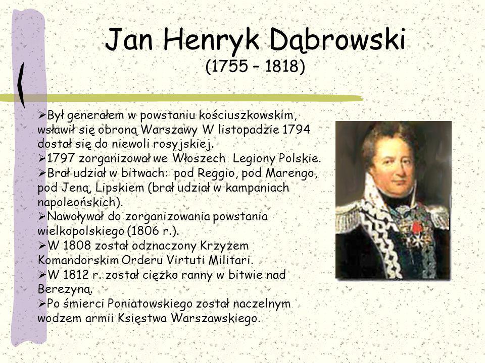 Jan Henryk Dąbrowski (1755 – 1818)