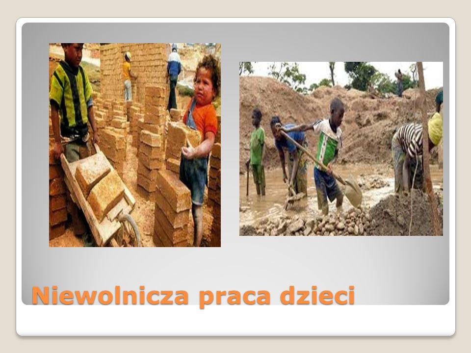 Niewolnicza praca dzieci