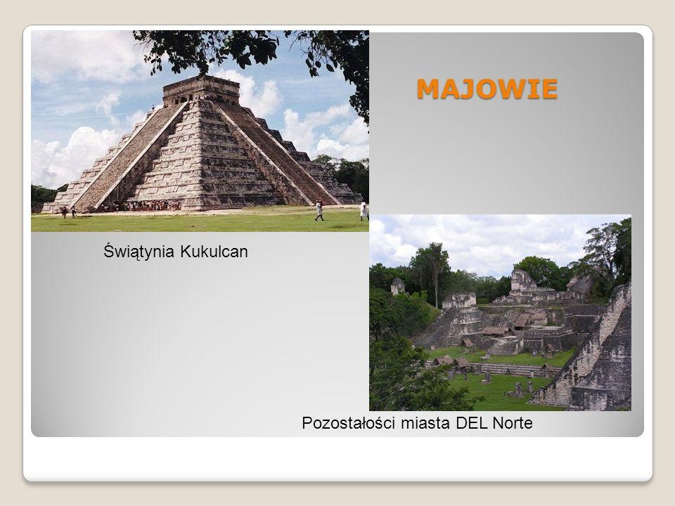 MAJOWIE Świątynia Kukulcan Pozostałości miasta DEL Norte