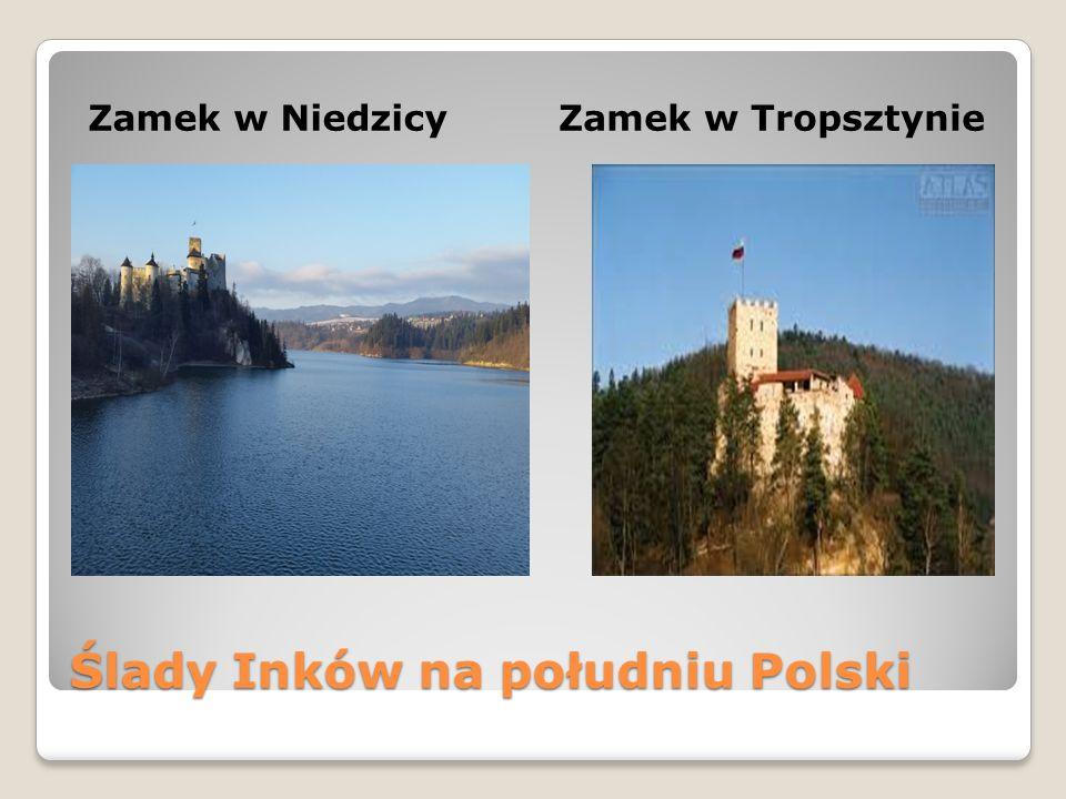 Ślady Inków na południu Polski