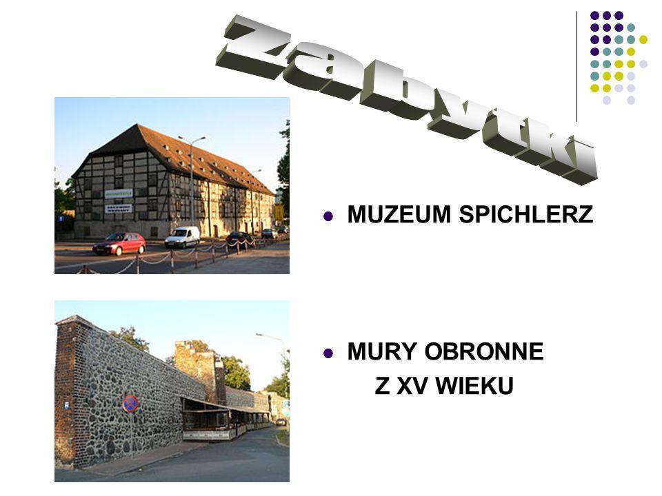 zabytki MUZEUM SPICHLERZ MURY OBRONNE Z XV WIEKU