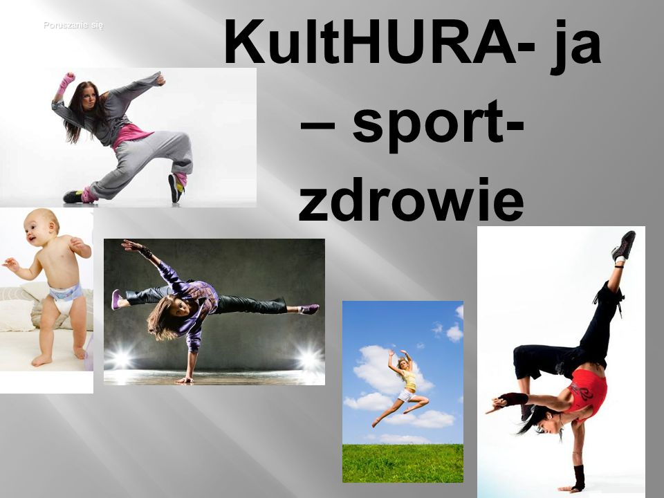 KultHURA- ja – sport- zdrowie