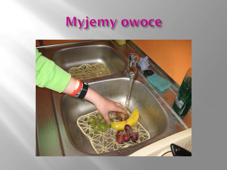 Myjemy owoce