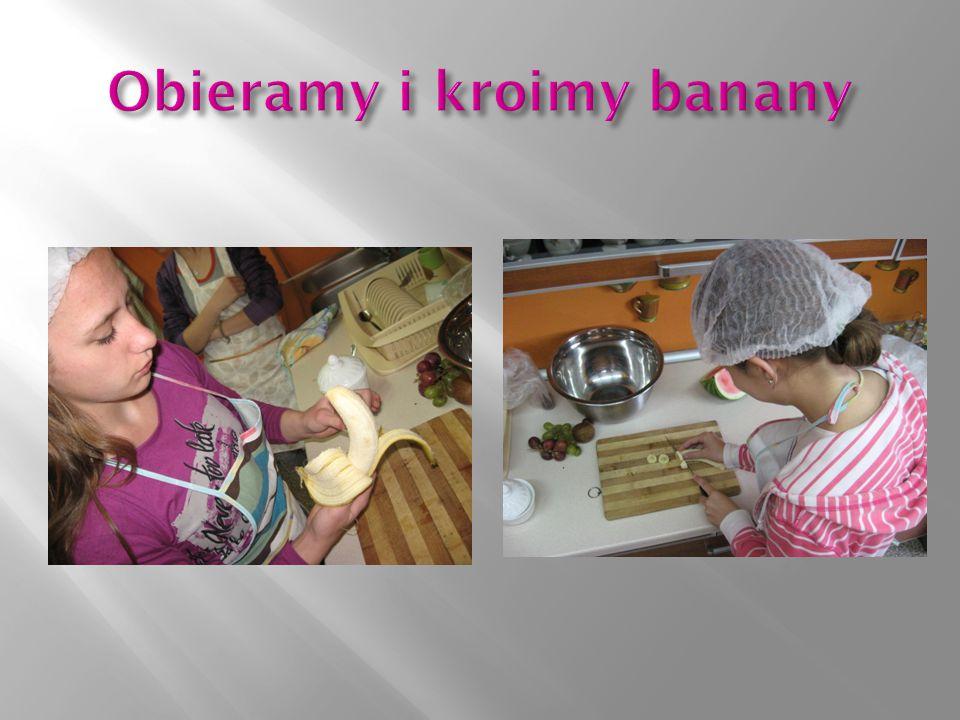 Obieramy i kroimy banany