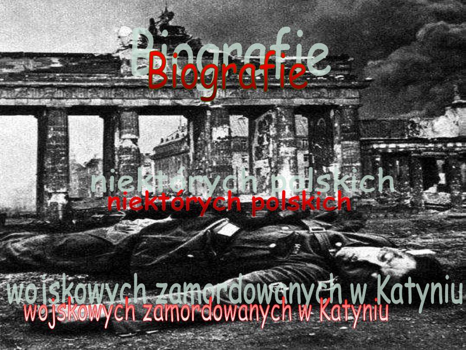 wojskowych zamordowanych w Katyniu