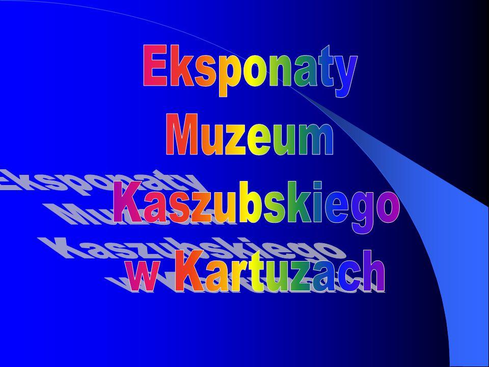 Eksponaty Muzeum Kaszubskiego w Kartuzach