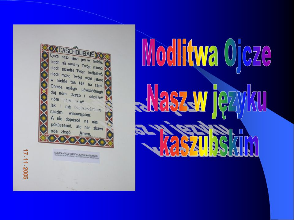 Modlitwa Ojcze Nasz w języku kaszubskim