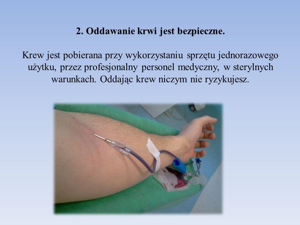 2. Oddawanie krwi jest bezpieczne