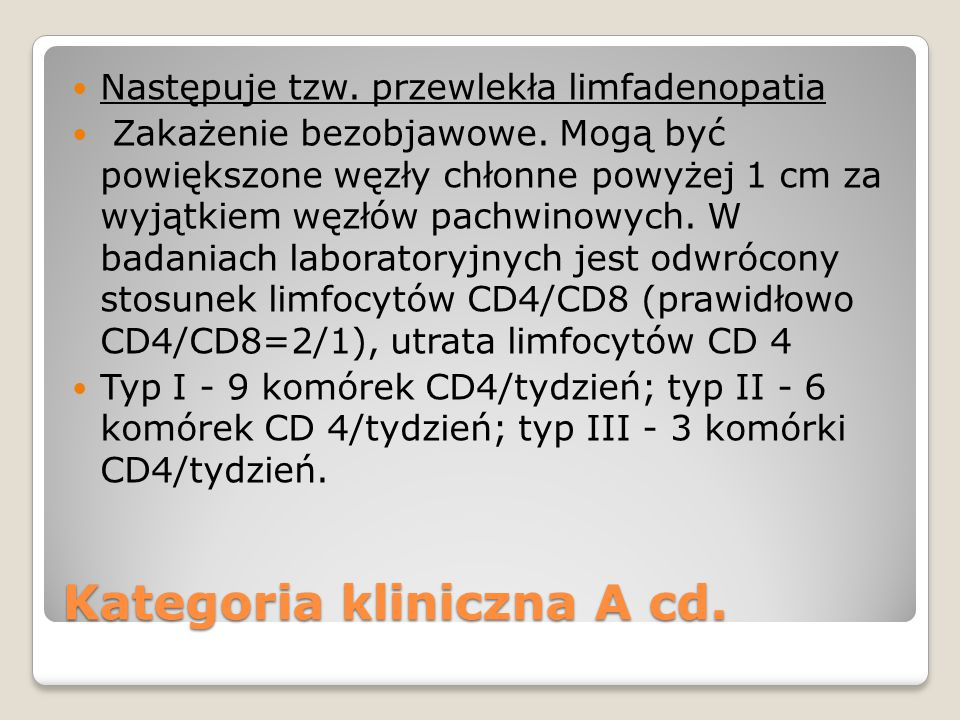Kategoria kliniczna A cd.