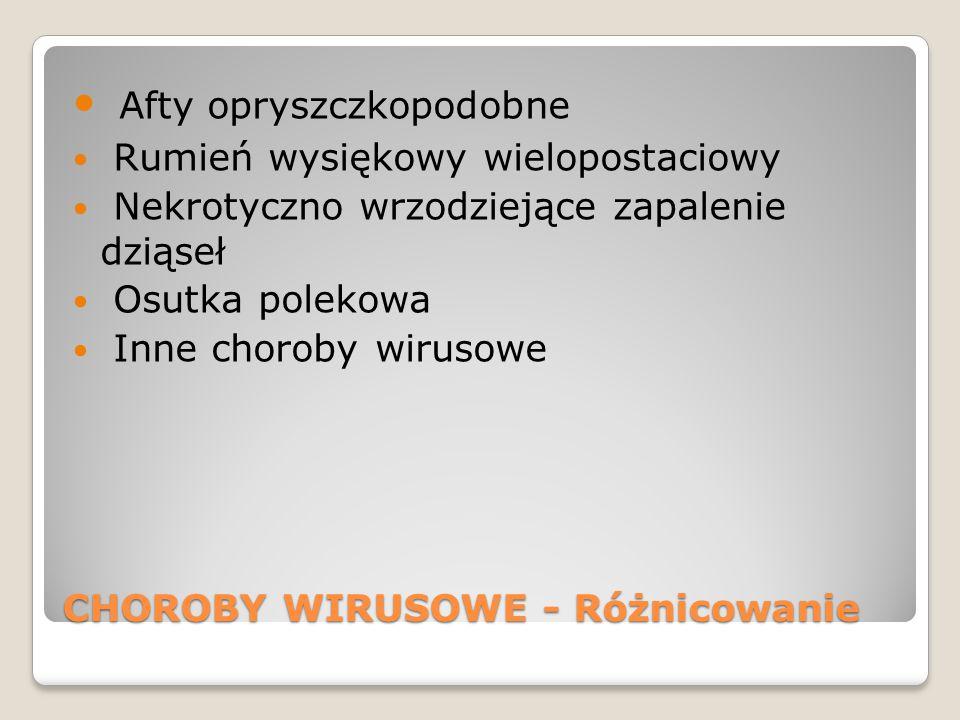 CHOROBY WIRUSOWE - Różnicowanie