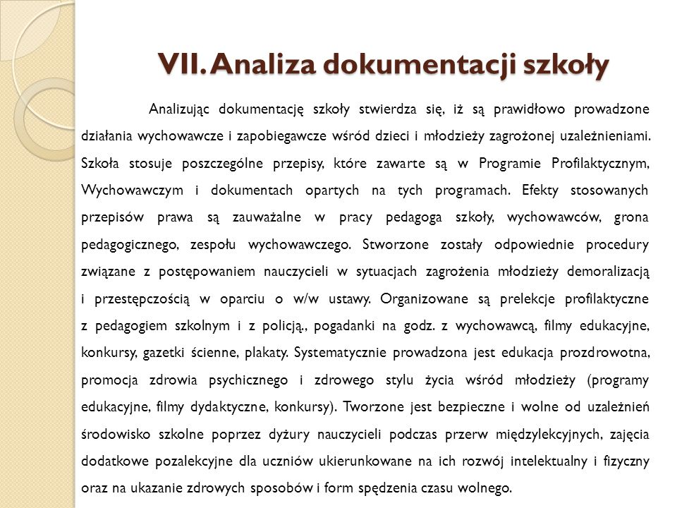 VII. Analiza dokumentacji szkoły