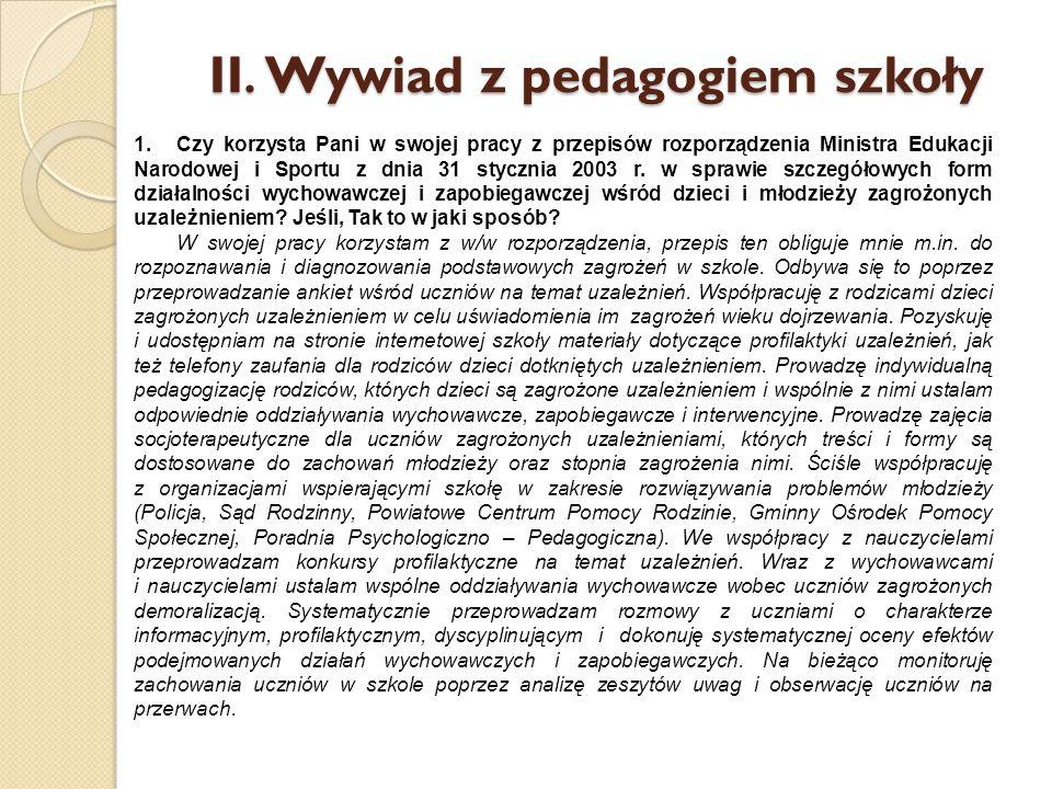 II. Wywiad z pedagogiem szkoły