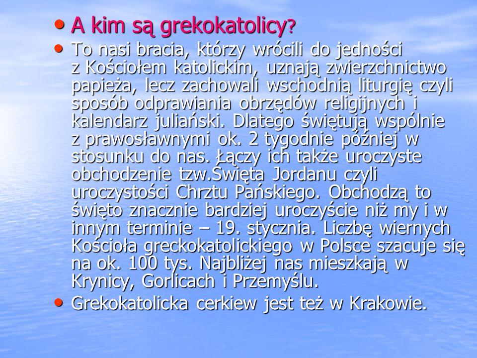 A kim są grekokatolicy