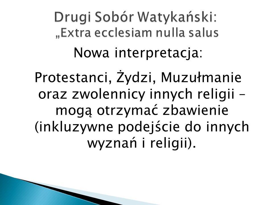 "Drugi Sobór Watykański: ""Extra ecclesiam nulla salus"
