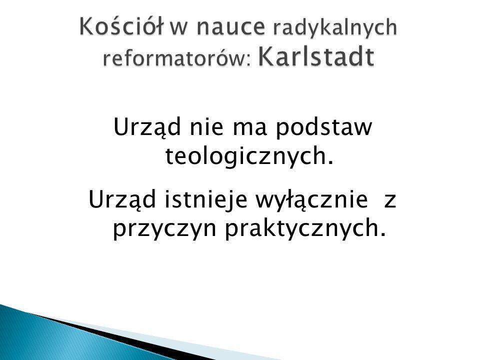 Kościół w nauce radykalnych reformatorów: Karlstadt
