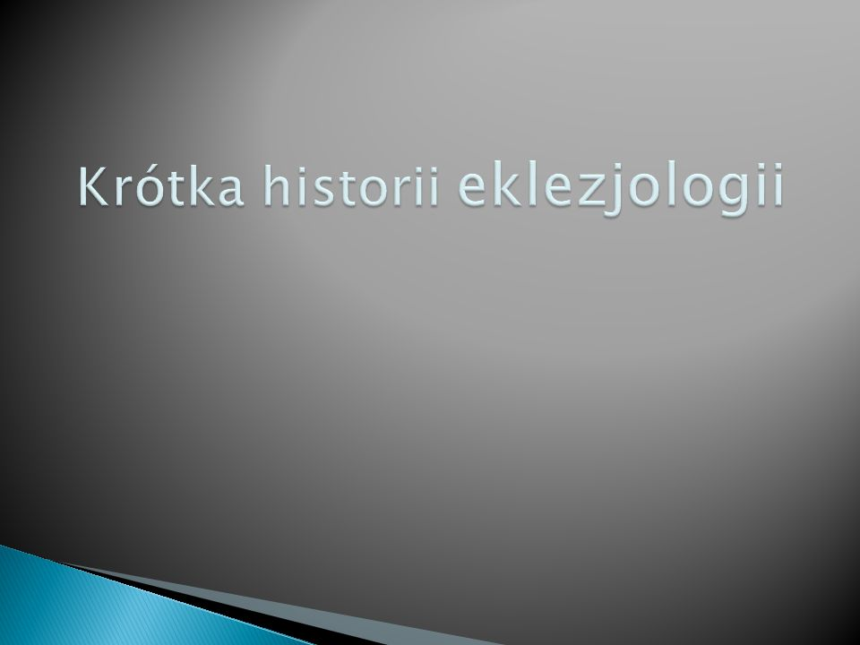 Krótka historii eklezjologii