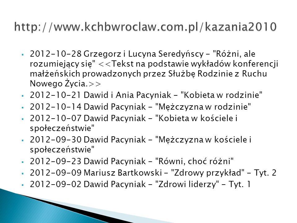 http://www.kchbwroclaw.com.pl/kazania2010