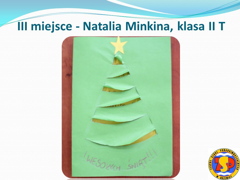 III miejsce - Natalia Minkina, klasa II T