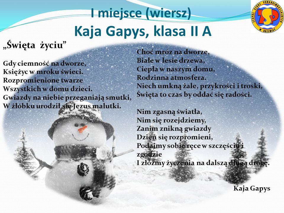 I miejsce (wiersz) Kaja Gapys, klasa II A