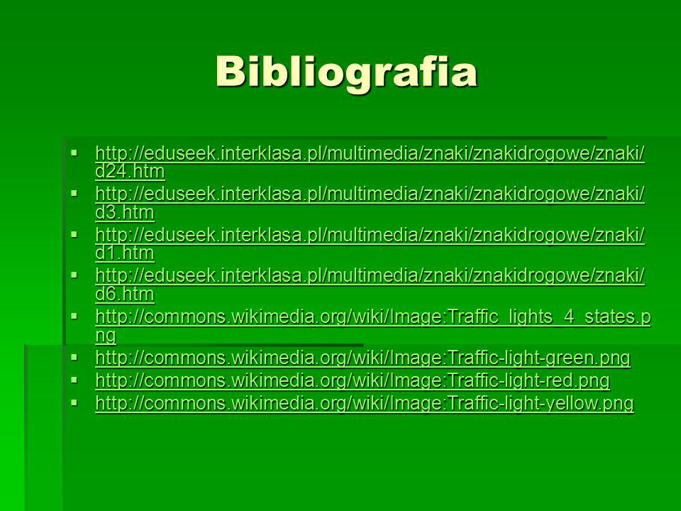 Bibliografia http://eduseek.interklasa.pl/multimedia/znaki/znakidrogowe/znaki/d24.htm.