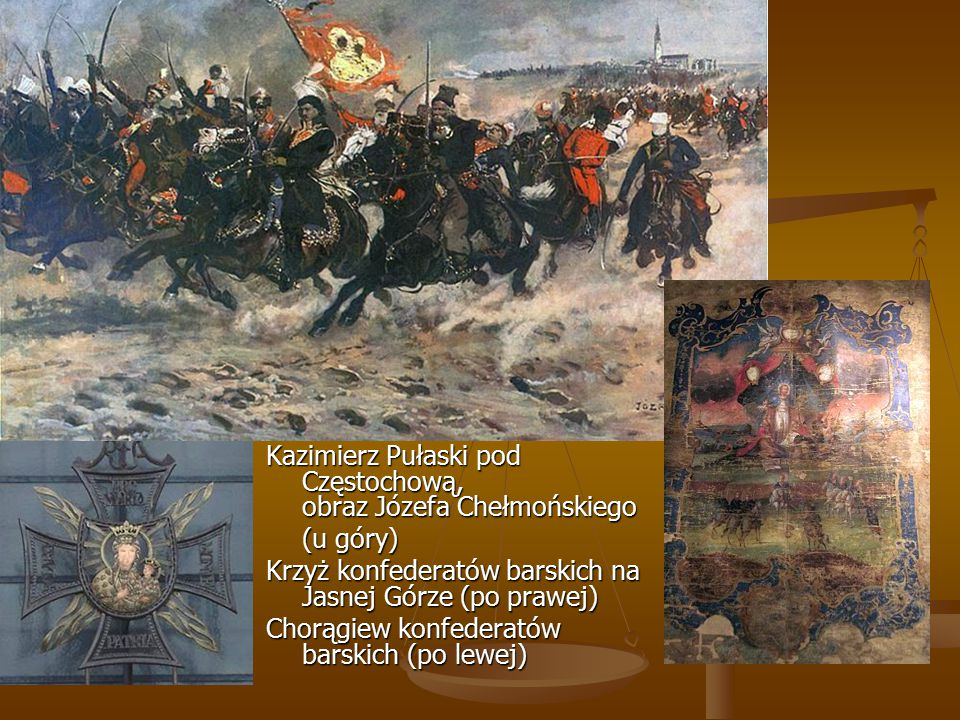 Kazimierz Pułaski pod Częstochową, obraz Józefa Chełmońskiego