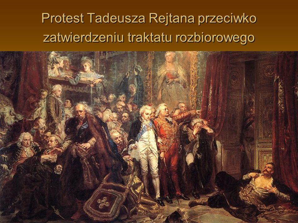 Protest Tadeusza Rejtana przeciwko zatwierdzeniu traktatu rozbiorowego