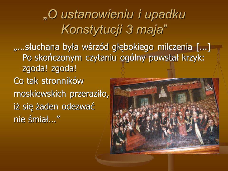"""""""O ustanowieniu i upadku Konstytucji 3 maja"""