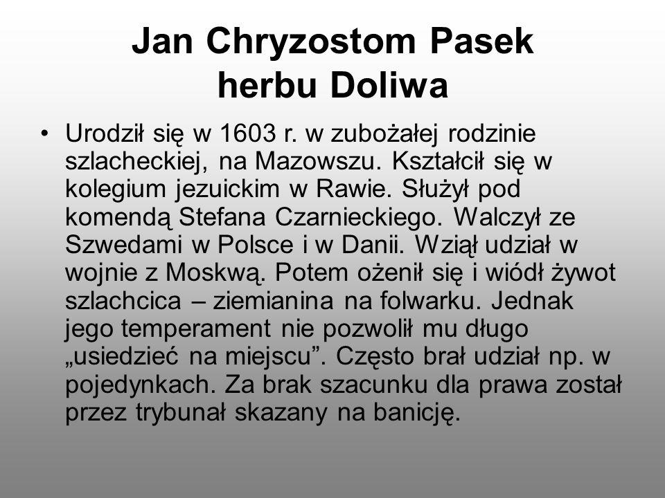 Jan Chryzostom Pasek herbu Doliwa