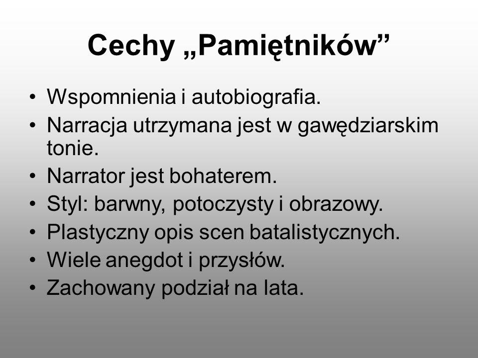 """Cechy """"Pamiętników Wspomnienia i autobiografia."""