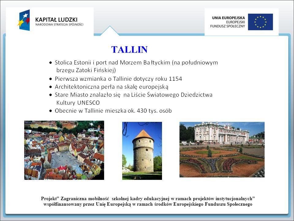 TALLIN Projekt Zagraniczna mobilność szkolnej kadry edukacyjnej w ramach projektów instytucjonalnych