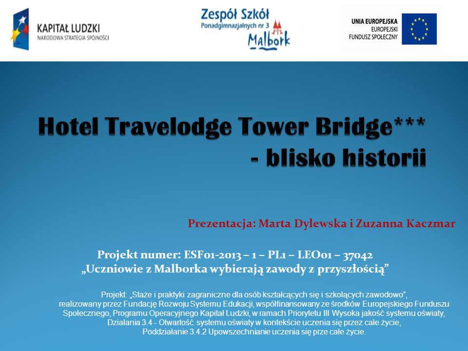 Hotel Travelodge Tower Bridge*** - blisko historii