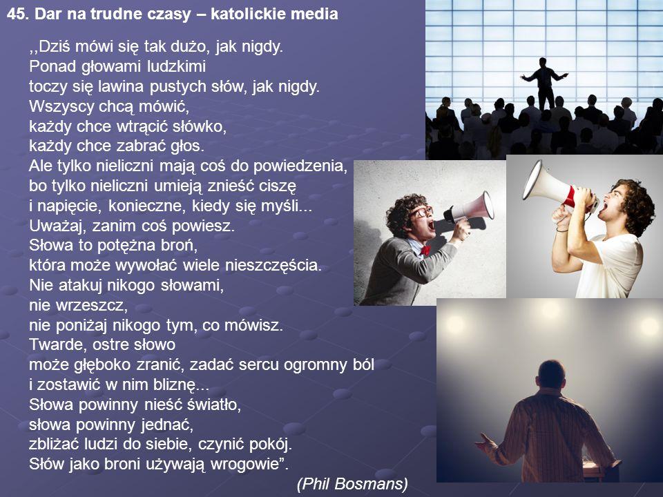 45. Dar na trudne czasy – katolickie media