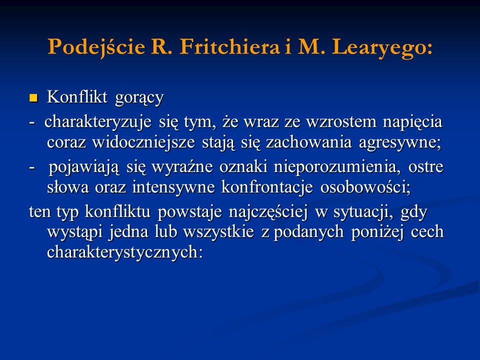 Podejście R. Fritchiera i M. Learyego: