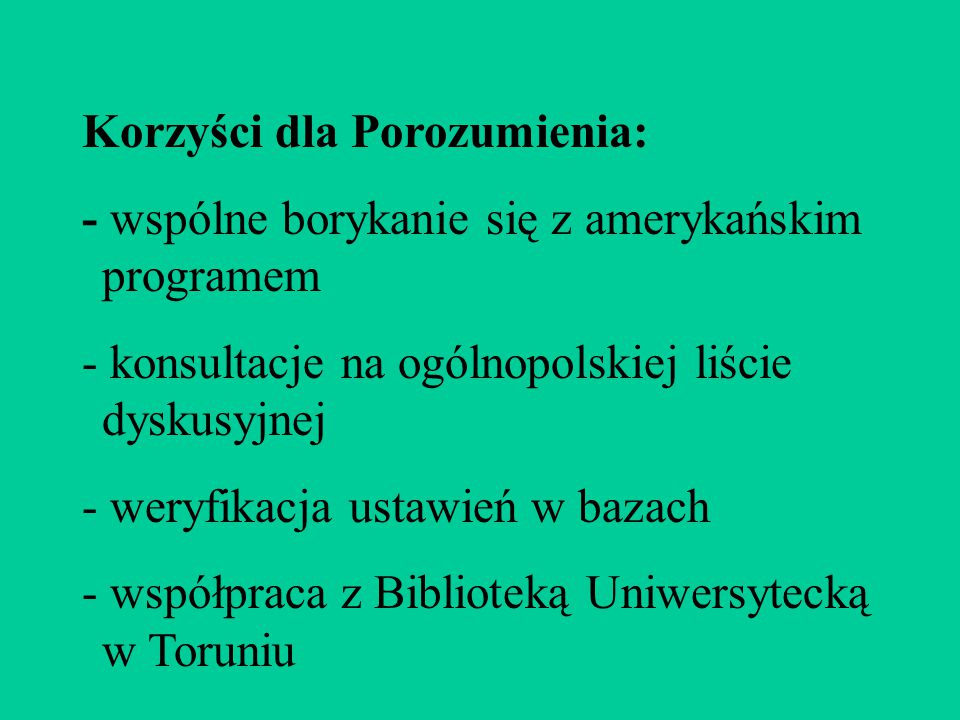 Korzyści dla Porozumienia: