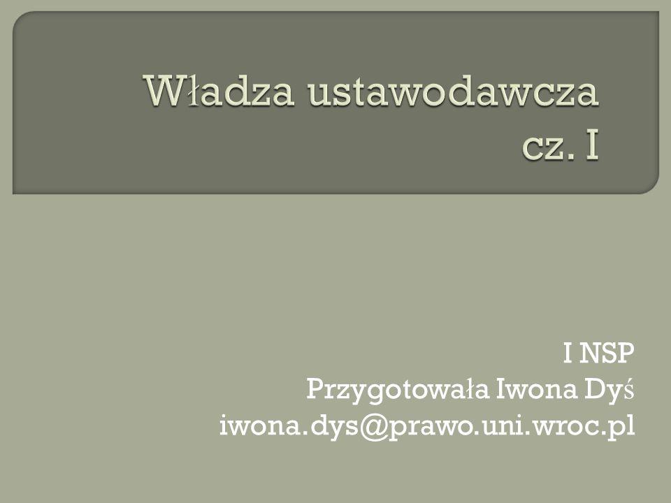 Władza ustawodawcza cz. I