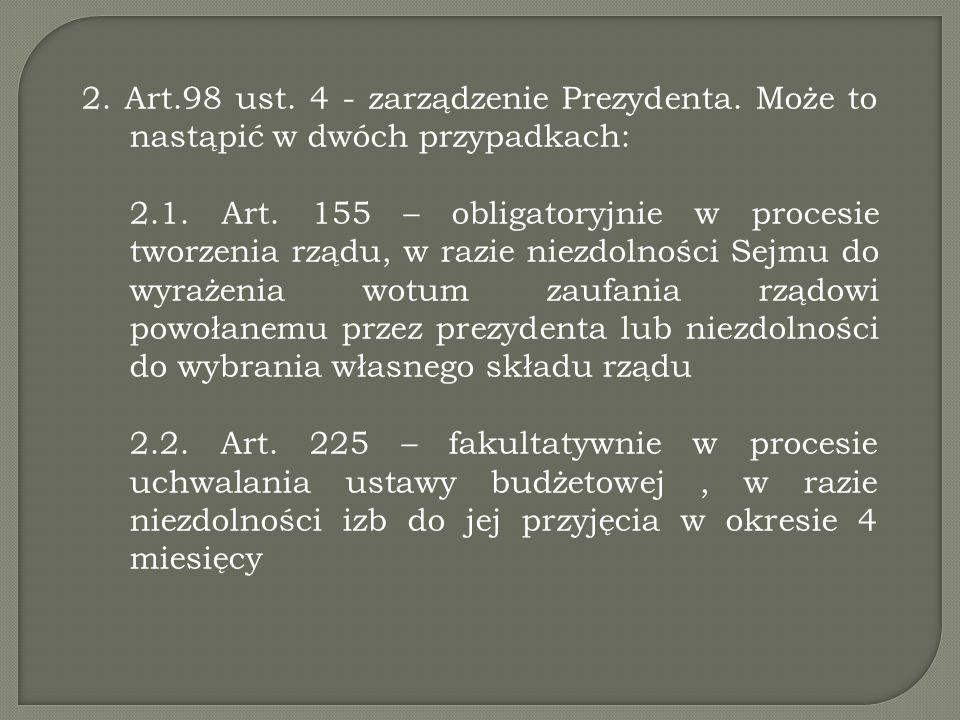 2. Art. 98 ust. 4 - zarządzenie Prezydenta