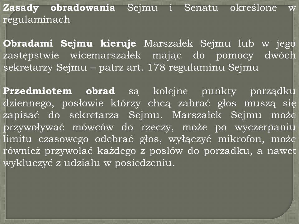 Zasady obradowania Sejmu i Senatu określone w regulaminach