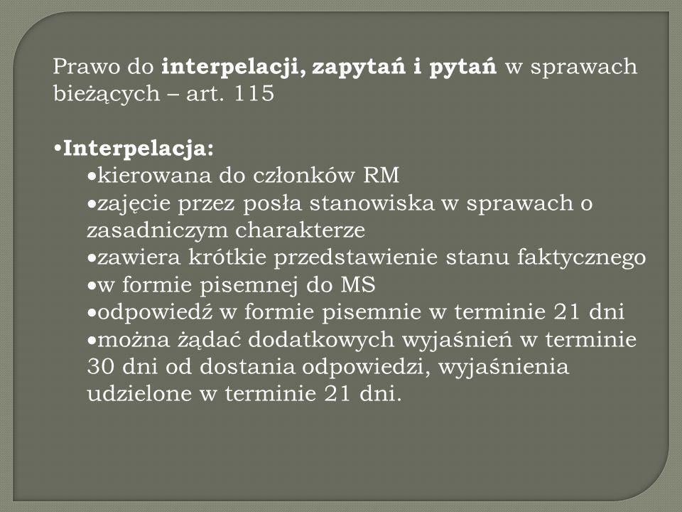 Prawo do interpelacji, zapytań i pytań w sprawach bieżących – art. 115