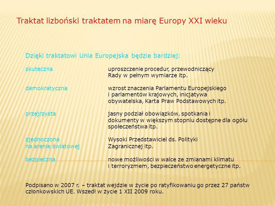 Traktat lizboński traktatem na miarę Europy XXI wieku