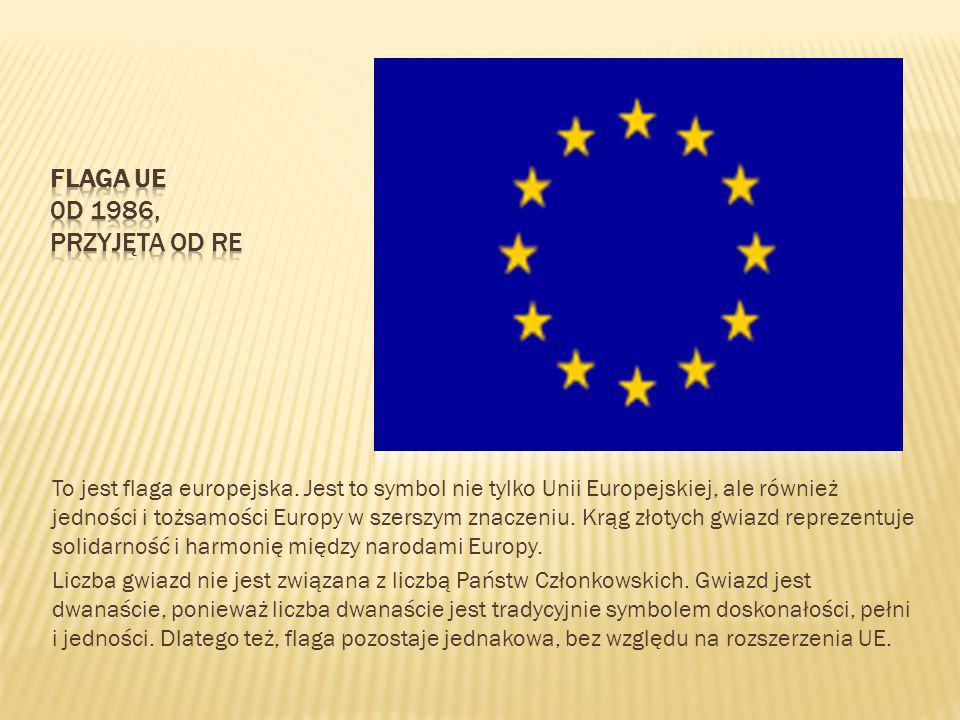 Flaga UE 0d 1986, przyjęta od re