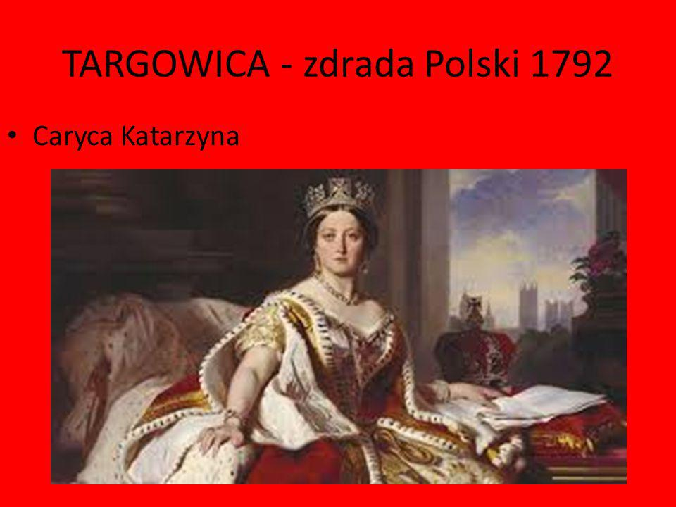 TARGOWICA - zdrada Polski 1792