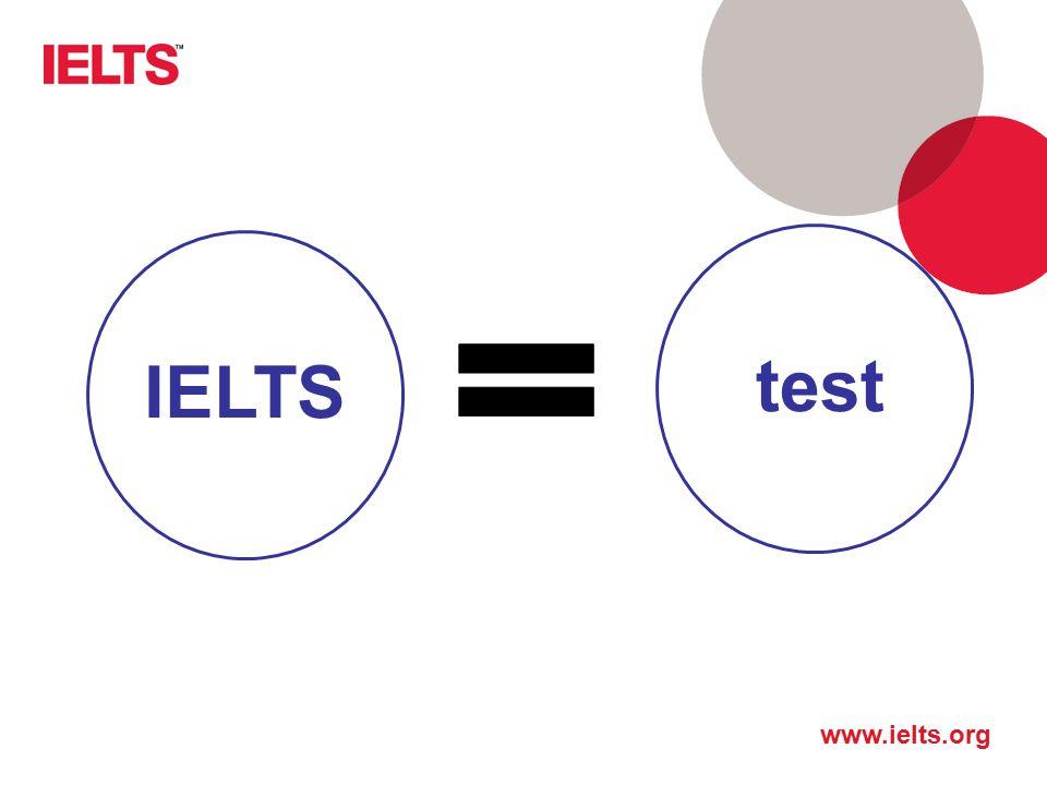 test IELTS Przede wszystkim, IELTS jest TESTem, nie egzaminem!