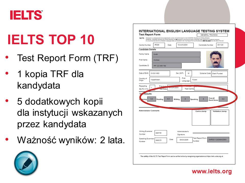 IELTS TOP 10 Test Report Form (TRF) 1 kopia TRF dla kandydata