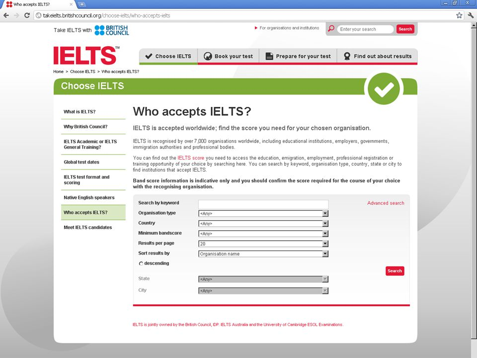 http://takeielts.britishcouncil.org/choose-ielts/who-accepts-ielts