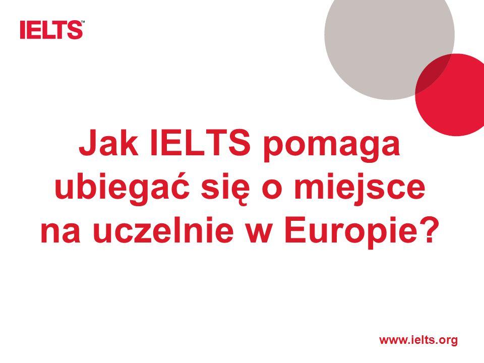 Jak IELTS pomaga ubiegać się o miejsce na uczelnie w Europie