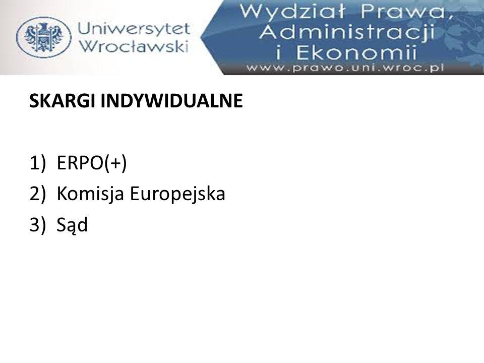 SKARGI INDYWIDUALNE ERPO(+) Komisja Europejska Sąd